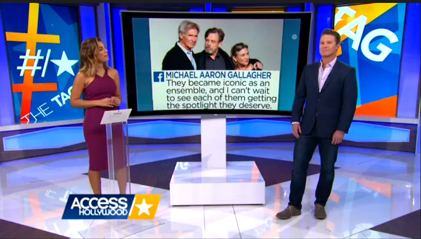 "Michael Aaron Gallagher was quoted on ""Access Hollywood"" with Billy Bush and Liz Hernandez about ""Star Wars: The Force Awakens"" on Dec. 15, 2015."