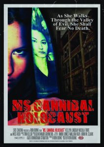 """""""Ms. Cannibal Holocaust"""" (by Director Ron Bonk and Executive Producer Jonathan Straiton)."""